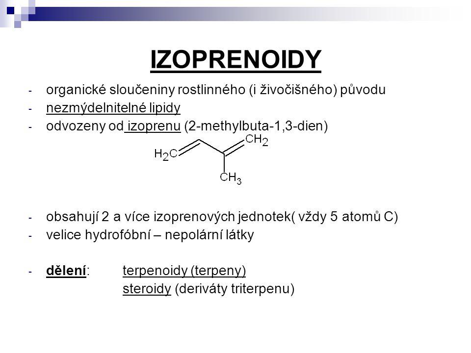 IZOPRENOIDY organické sloučeniny rostlinného (i živočišného) původu