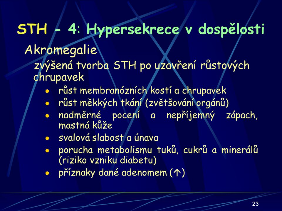 STH - 4: Hypersekrece v dospělosti