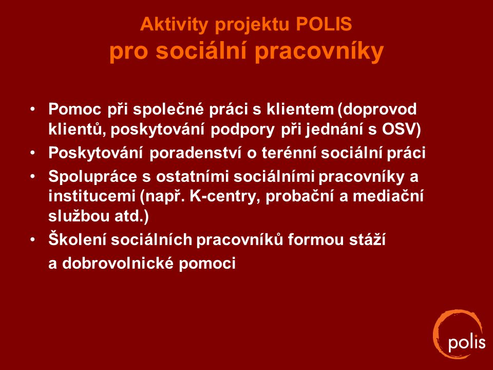 Aktivity projektu POLIS pro sociální pracovníky