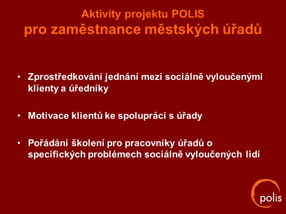 Aktivity projektu POLIS pro zaměstnance městských úřadů