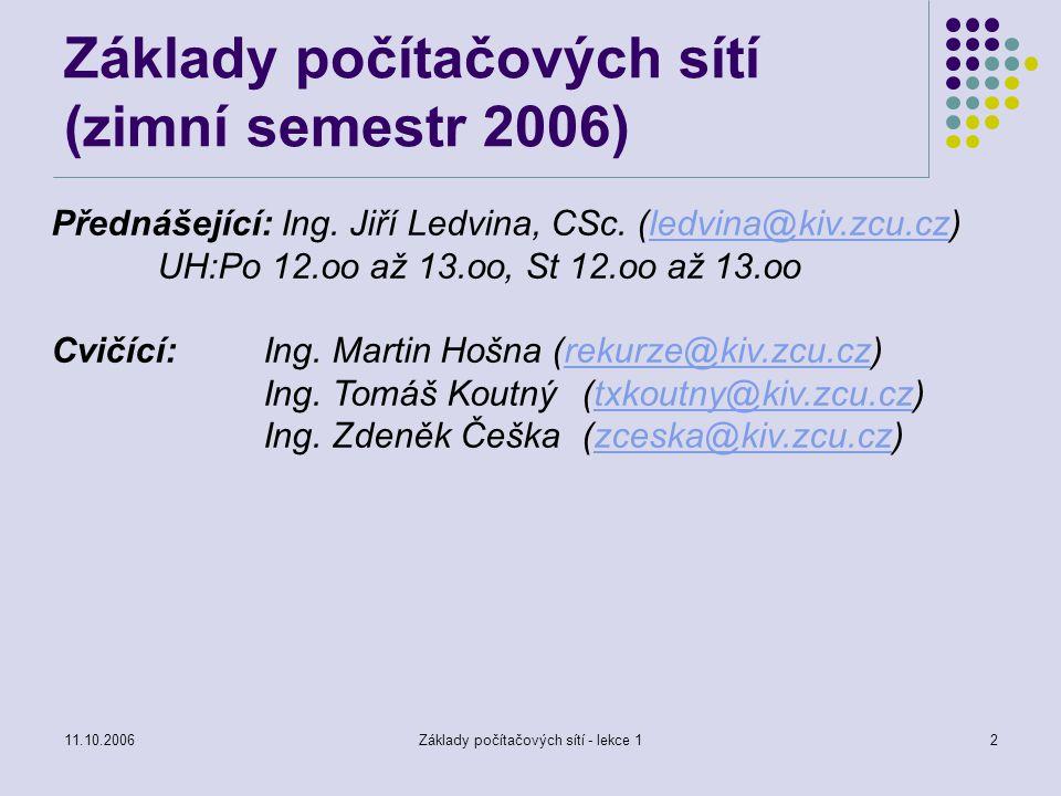 Základy počítačových sítí (zimní semestr 2006)