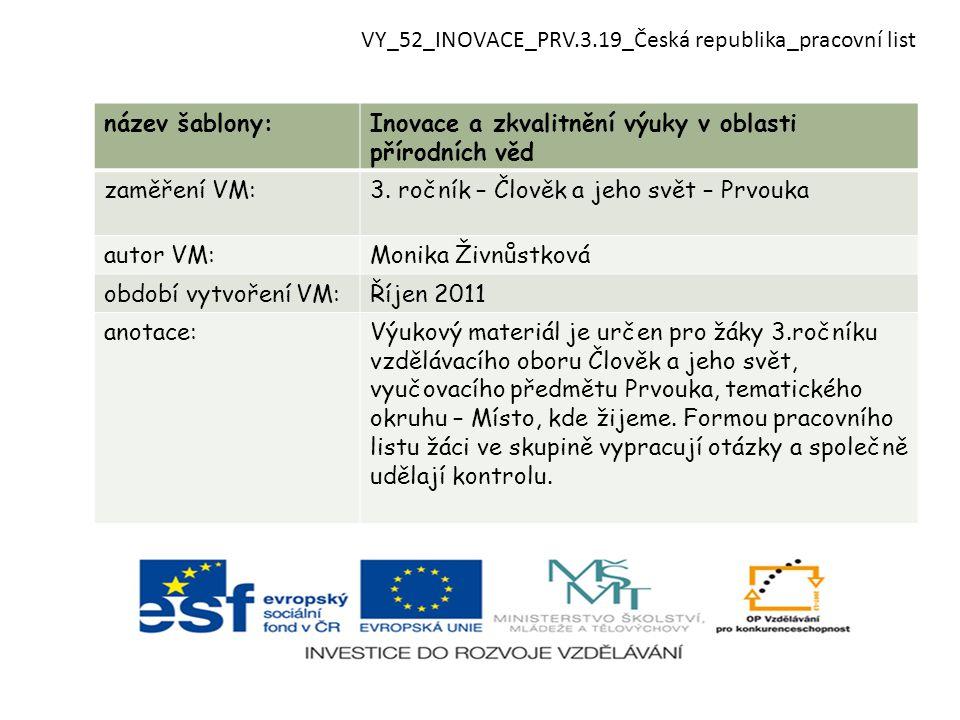 VY_52_INOVACE_PRV.3.19_Česká republika_pracovní list