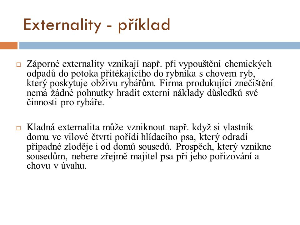 Externality - příklad