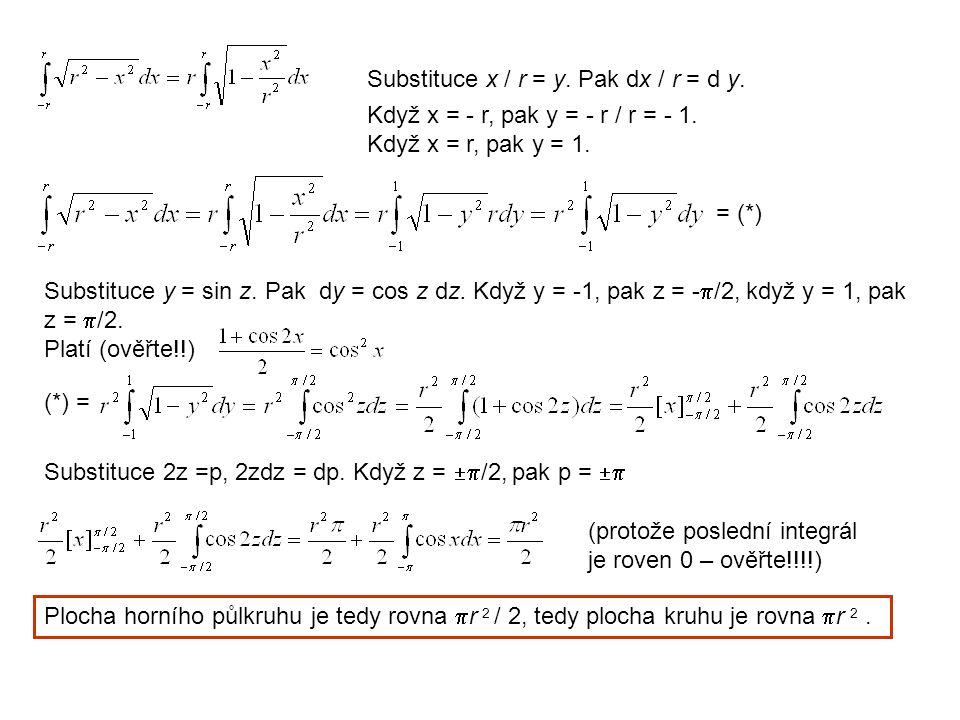 Substituce x / r = y. Pak dx / r = d y.