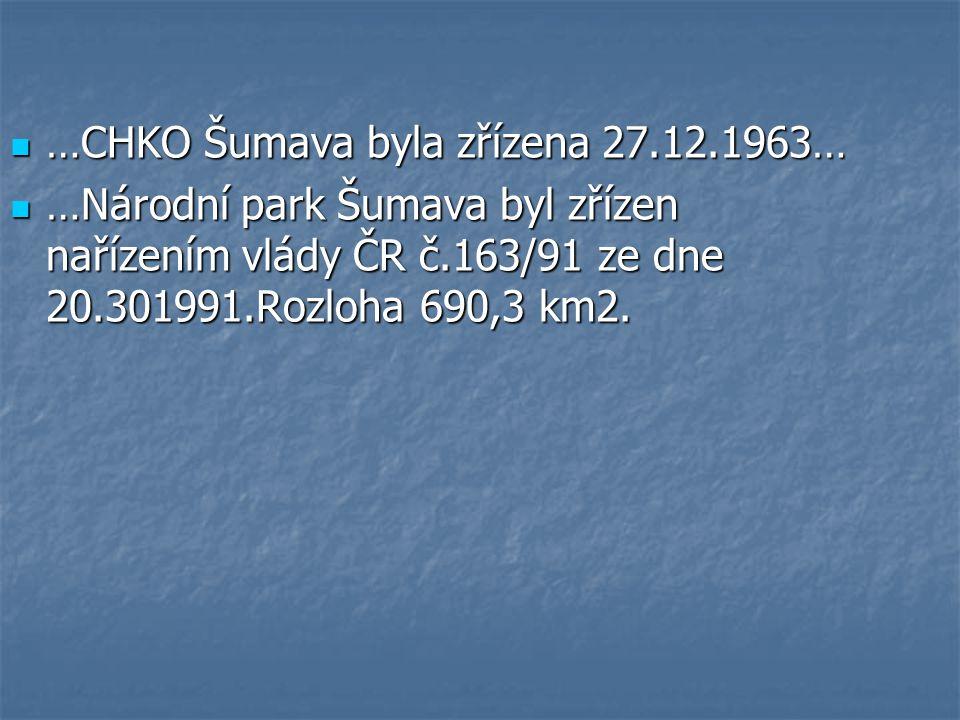 …CHKO Šumava byla zřízena 27.12.1963…