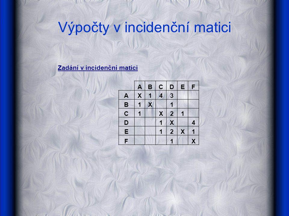 Výpočty v incidenční matici