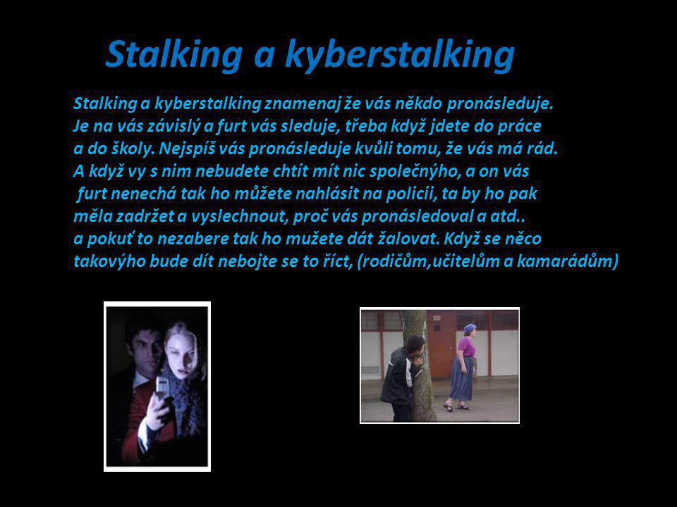 Stalking a kyberstalking