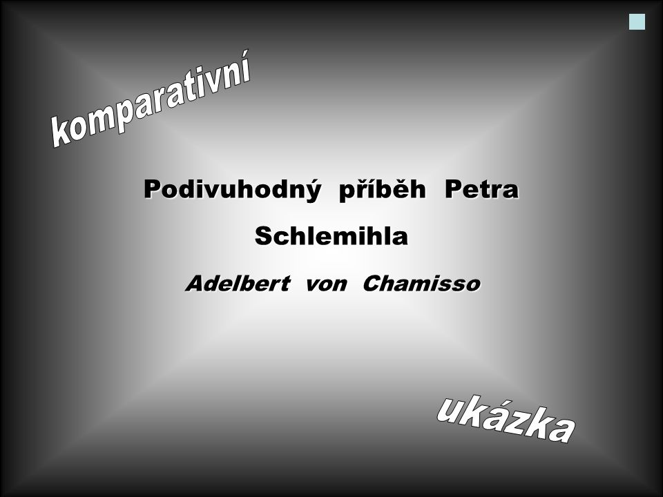 Podivuhodný příběh Petra Schlemihla