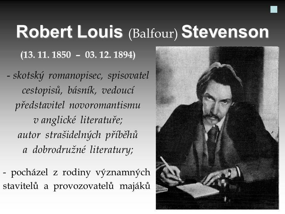 Robert Louis (Balfour) Stevenson