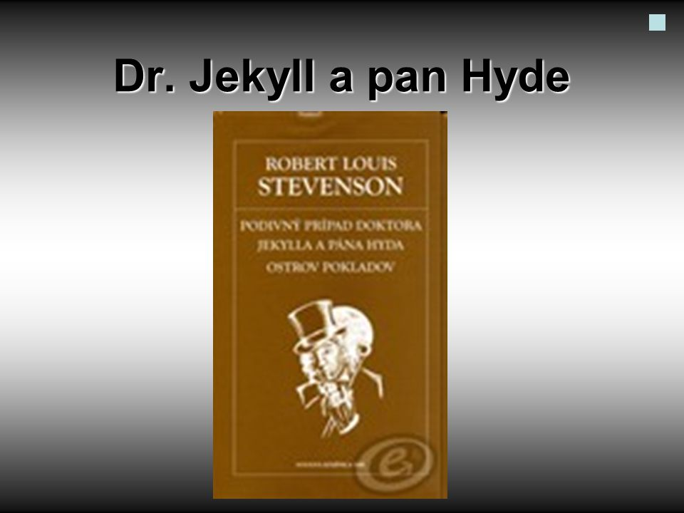 Dr. Jekyll a pan Hyde