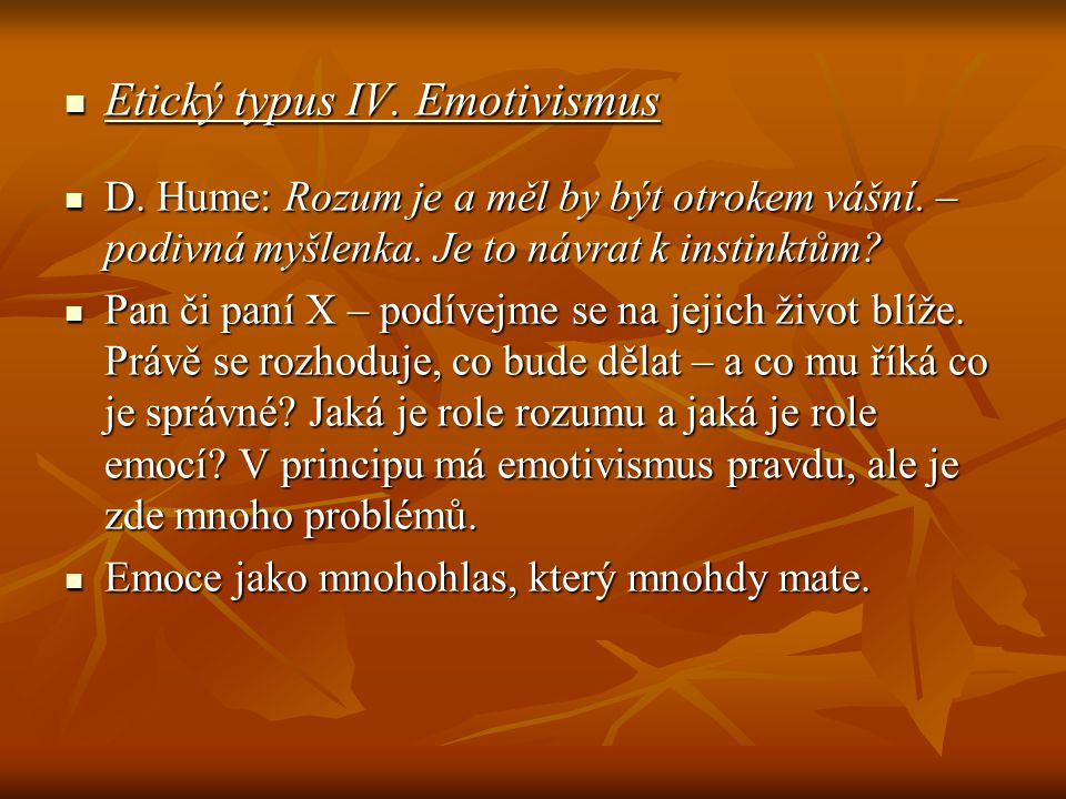 Etický typus IV. Emotivismus