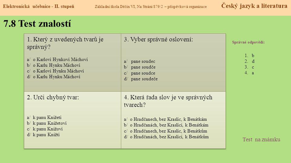 7.8 Test znalostí 1. Který z uvedených tvarů je správný
