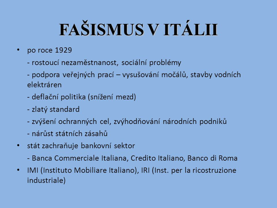 FAŠISMUS V ITÁLII po roce 1929