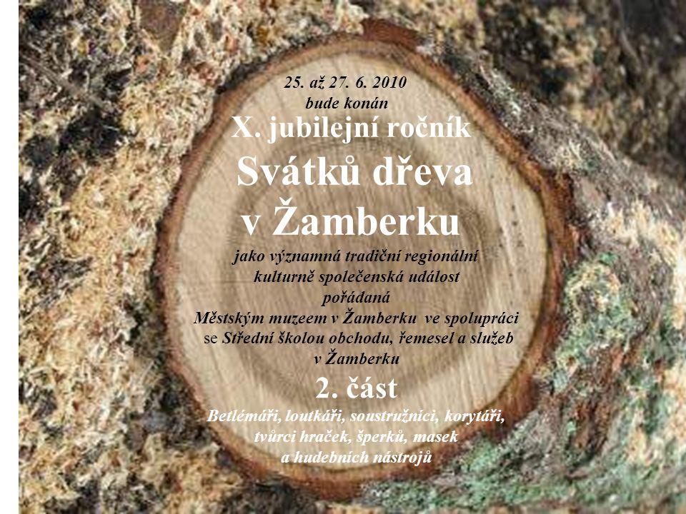 X. jubilejní ročník Svátků dřeva v Žamberku