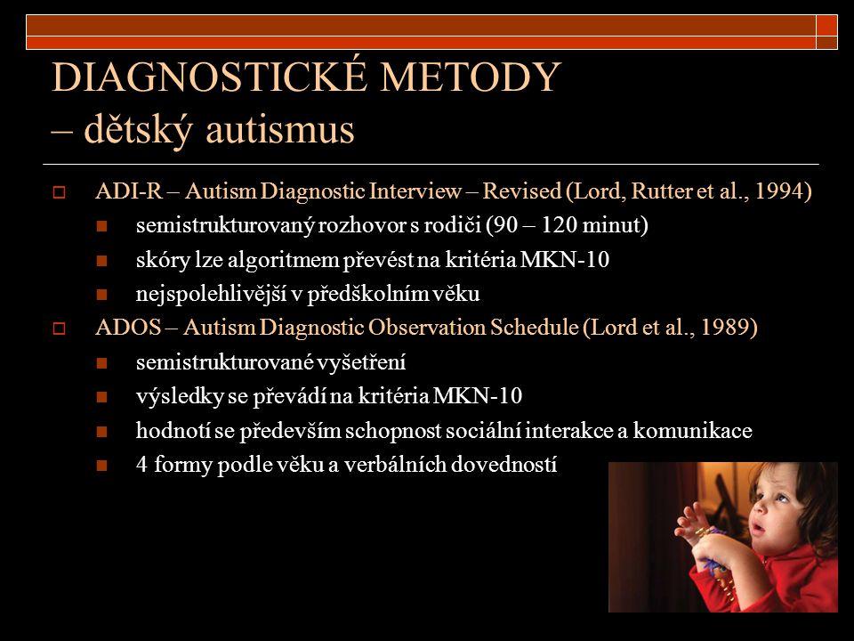 DIAGNOSTICKÉ METODY – dětský autismus