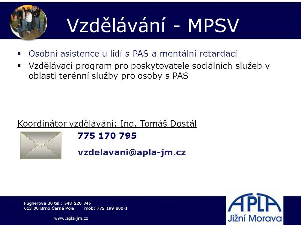 Vzdělávání - MPSV Osobní asistence u lidí s PAS a mentální retardací