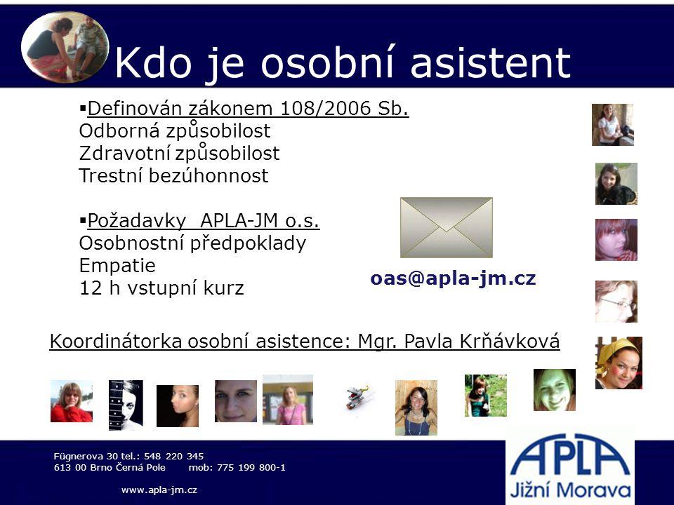 Kdo je osobní asistent Definován zákonem 108/2006 Sb.