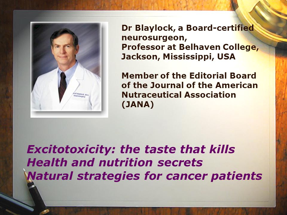 Excitotoxicity: the taste that kills Health and nutrition secrets
