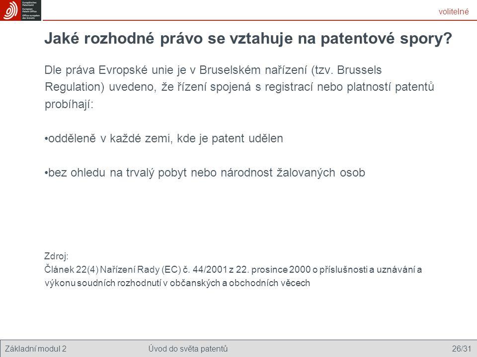 Jaké rozhodné právo se vztahuje na patentové spory