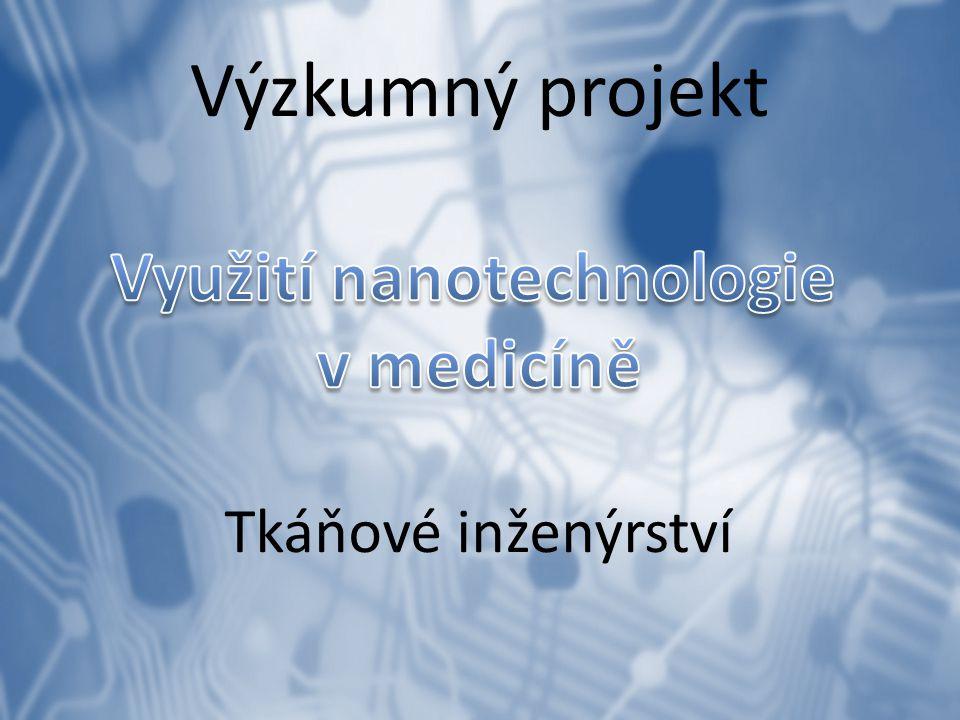 Využití nanotechnologie v medicíně