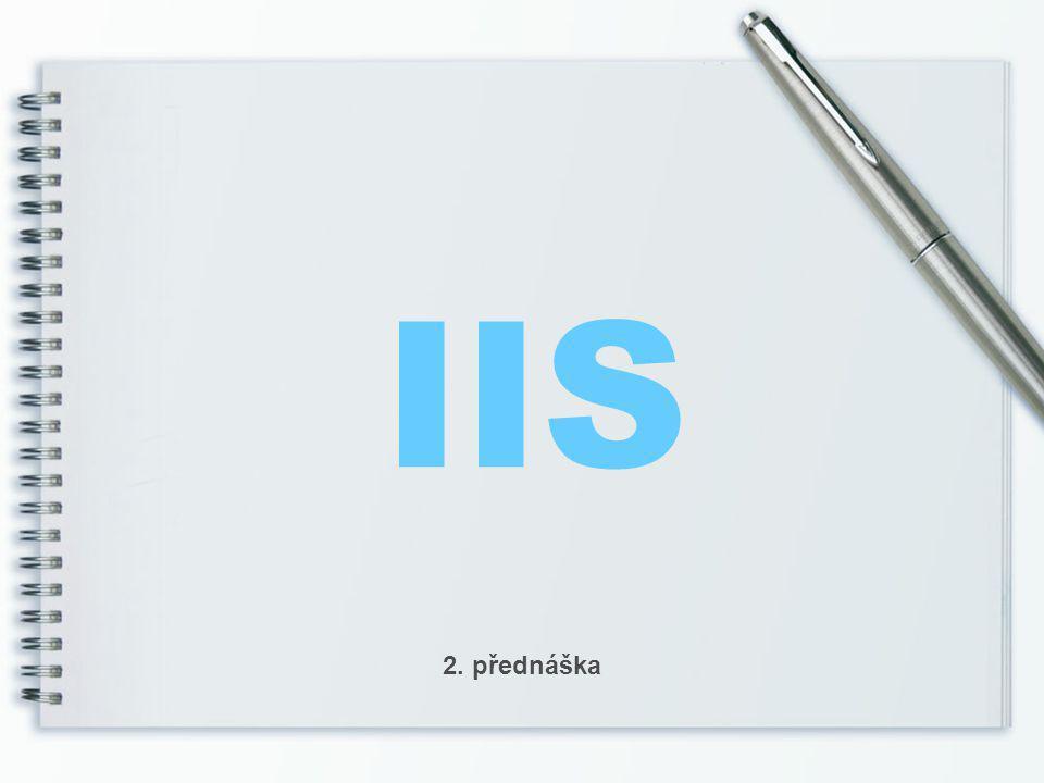 IIS 2. přednáška