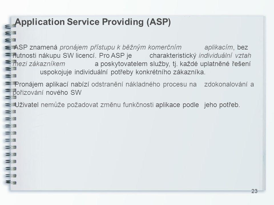 Application Service Providing (ASP)