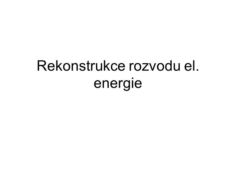 Rekonstrukce rozvodu el. energie