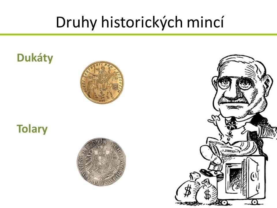 Druhy historických mincí