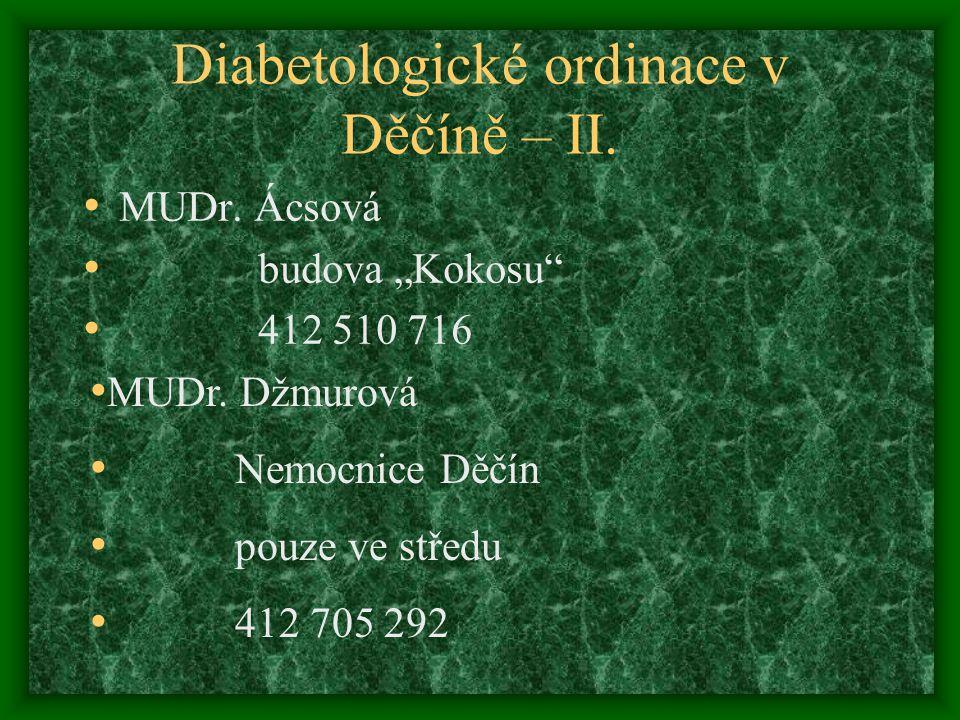 Diabetologické ordinace v Děčíně – II.