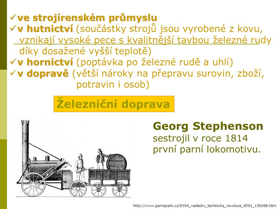 Železniční doprava Georg Stephenson ve strojírenském průmyslu