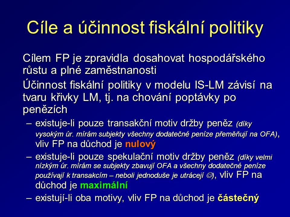 Cíle a účinnost fiskální politiky