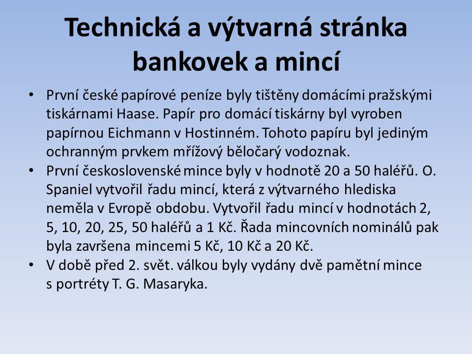 Technická a výtvarná stránka bankovek a mincí