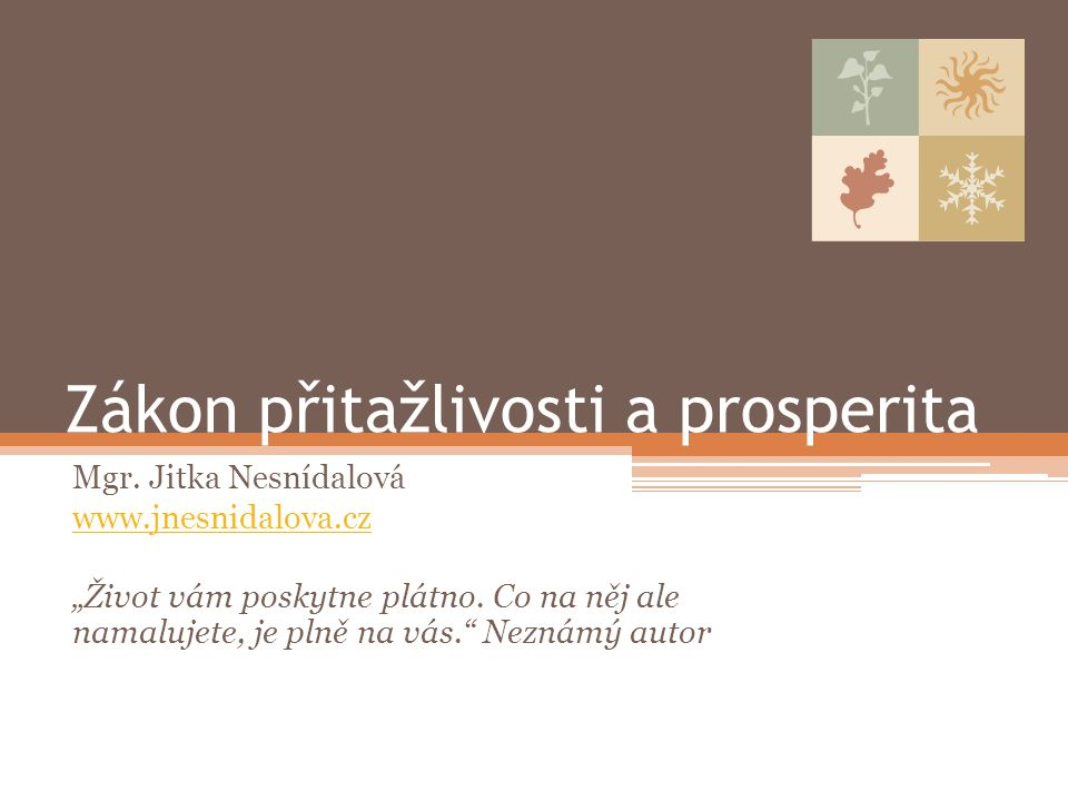 Zákon přitažlivosti a prosperita