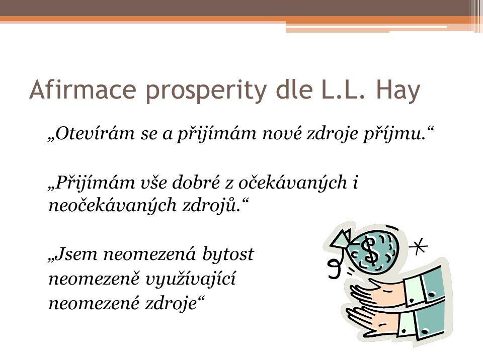 Afirmace prosperity dle L.L. Hay