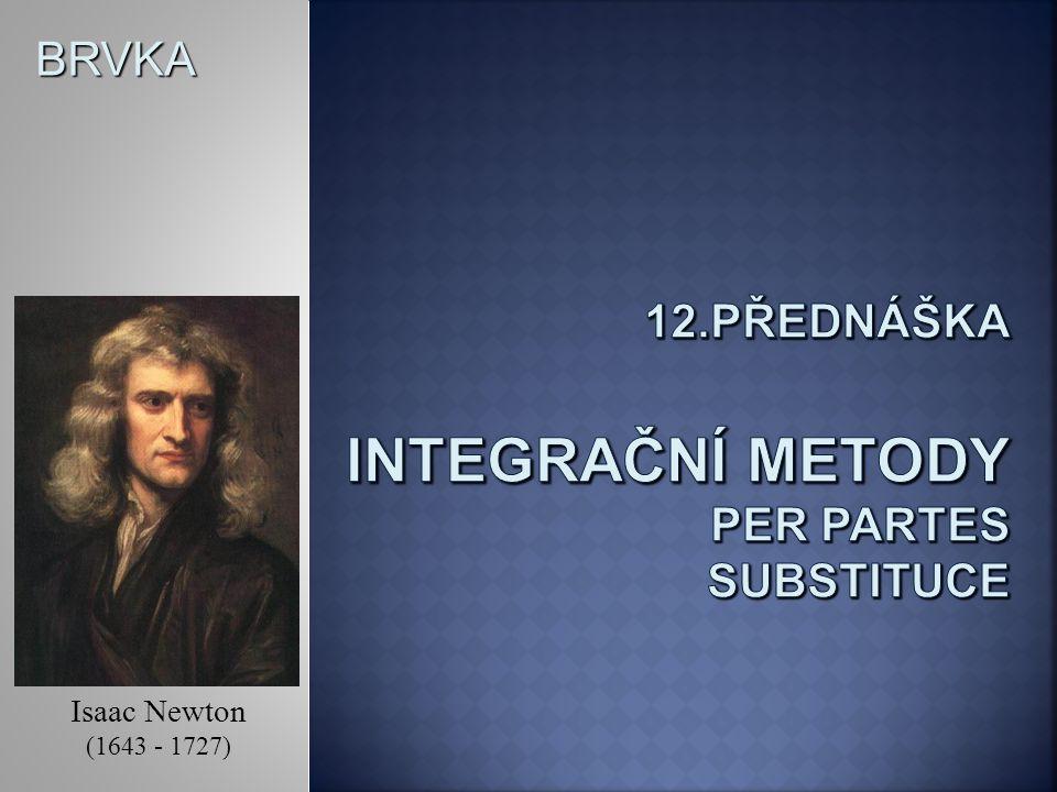 12.přednáška integrační metody per partes substituce