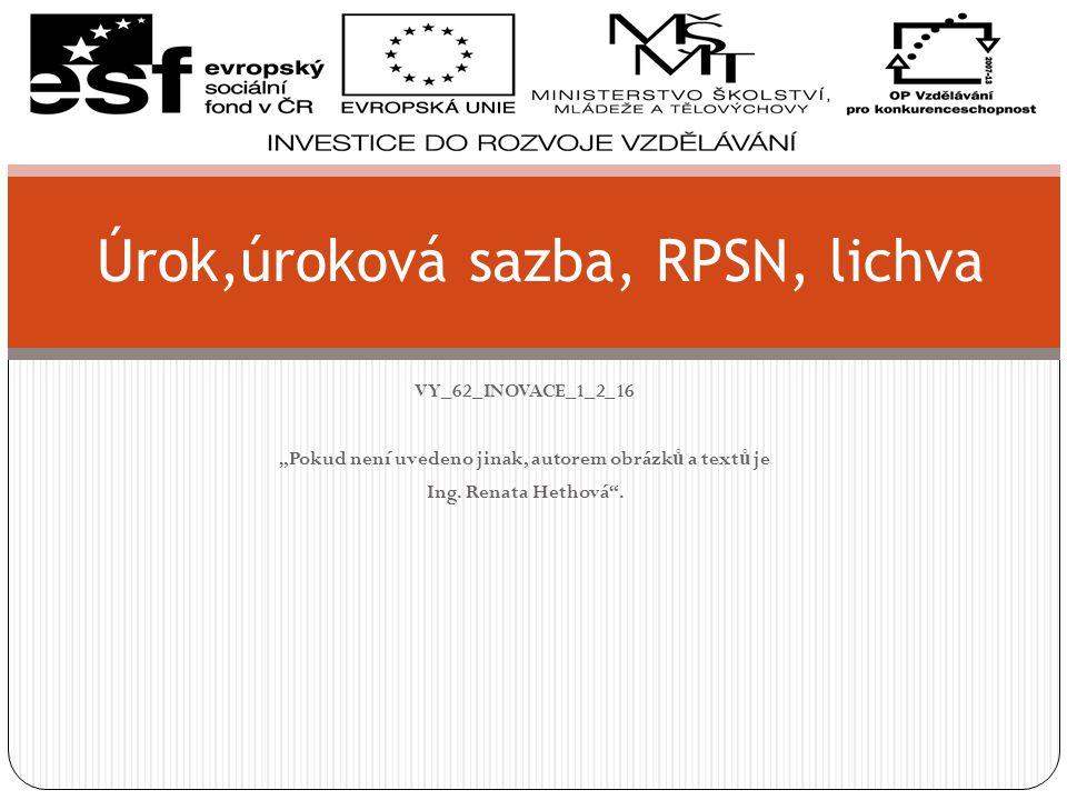 Úrok,úroková sazba, RPSN, lichva