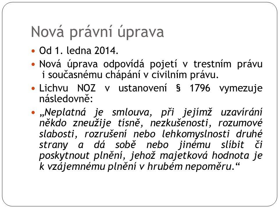 Nová právní úprava Od 1. ledna 2014.