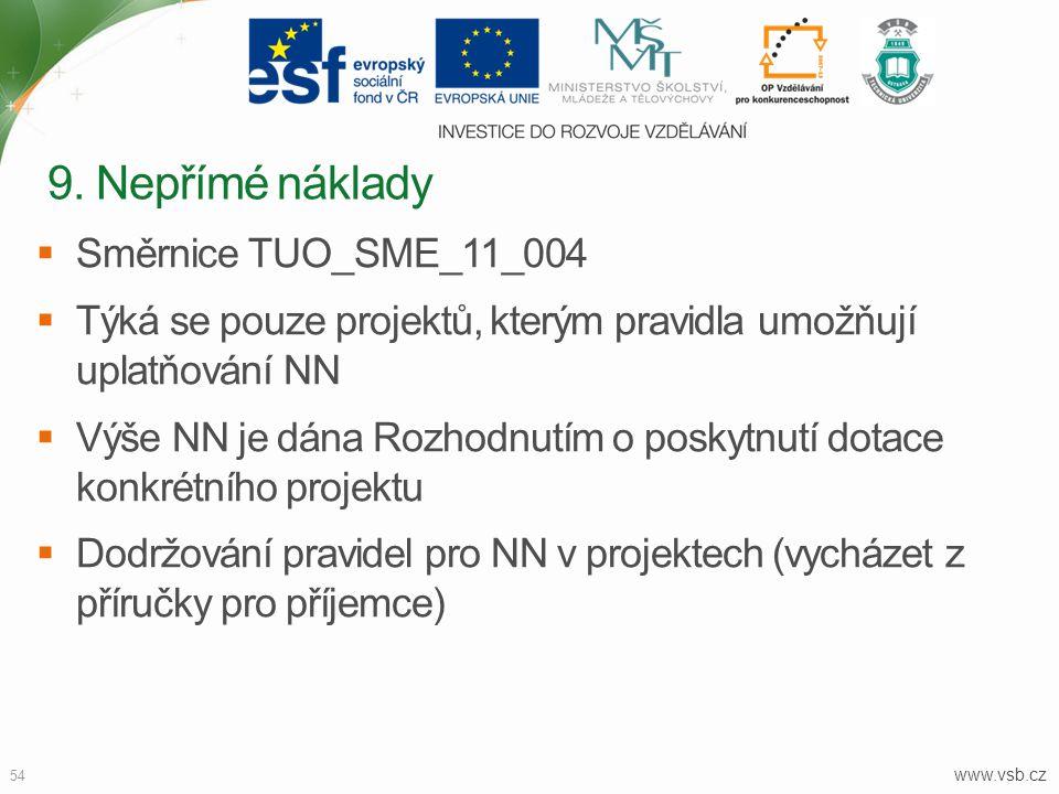 9. Nepřímé náklady Směrnice TUO_SME_11_004