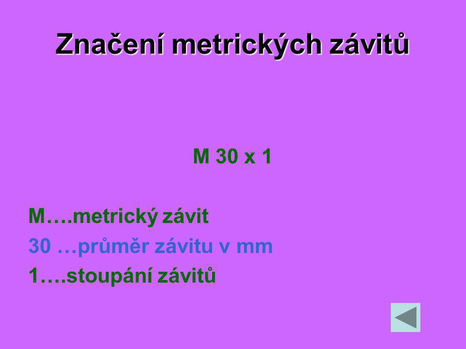 Značení metrických závitů