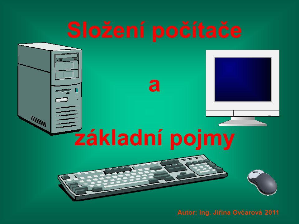Složení počítače a základní pojmy