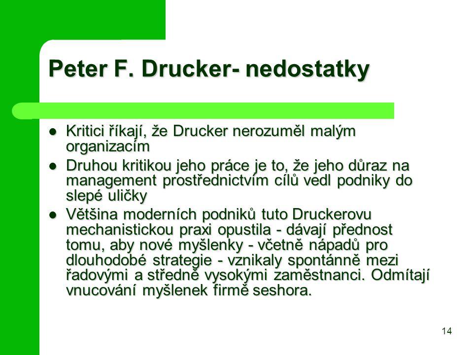 Peter F. Drucker- nedostatky
