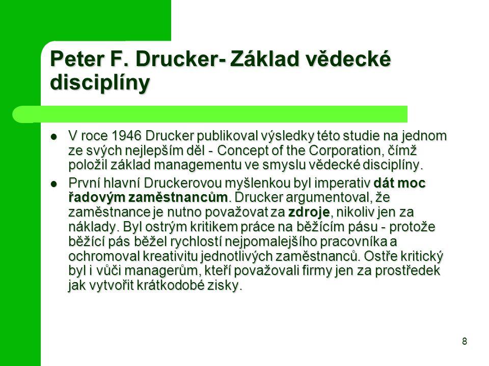 Peter F. Drucker- Základ vědecké disciplíny