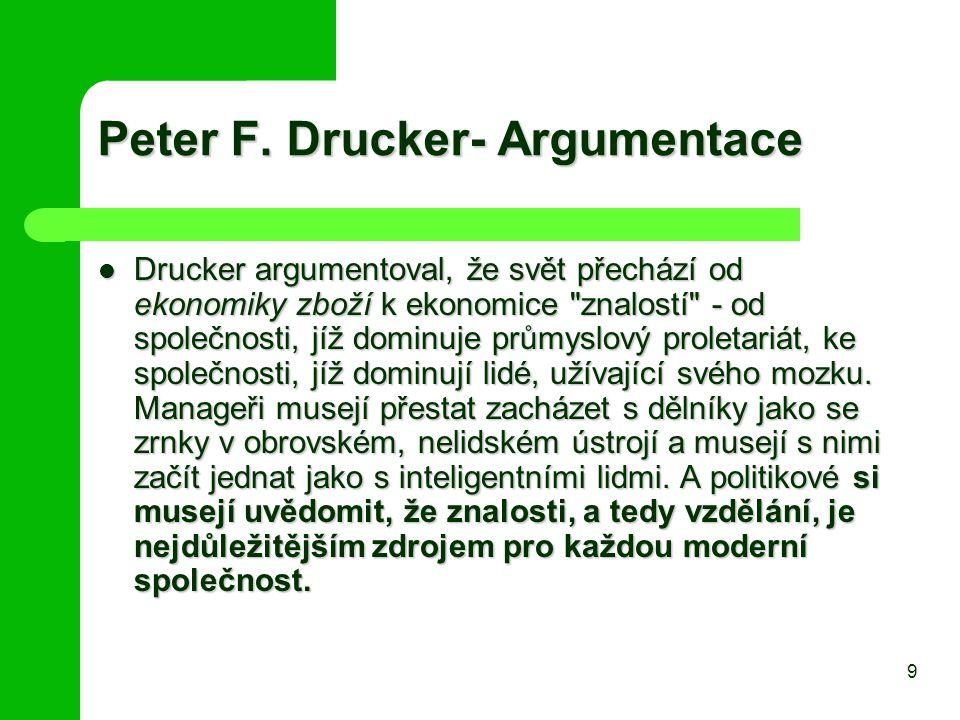 Peter F. Drucker- Argumentace