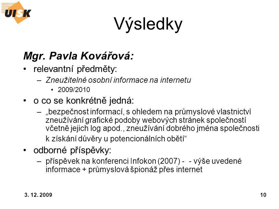 Výsledky Mgr. Pavla Kovářová: relevantní předměty: