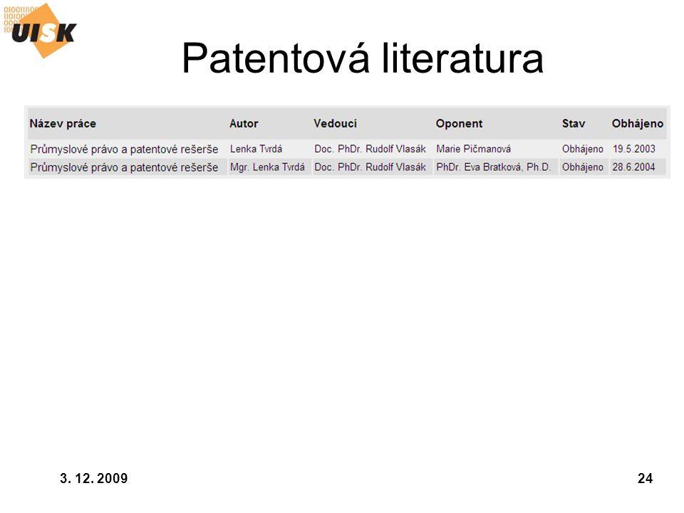 Patentová literatura 3. 12. 2009