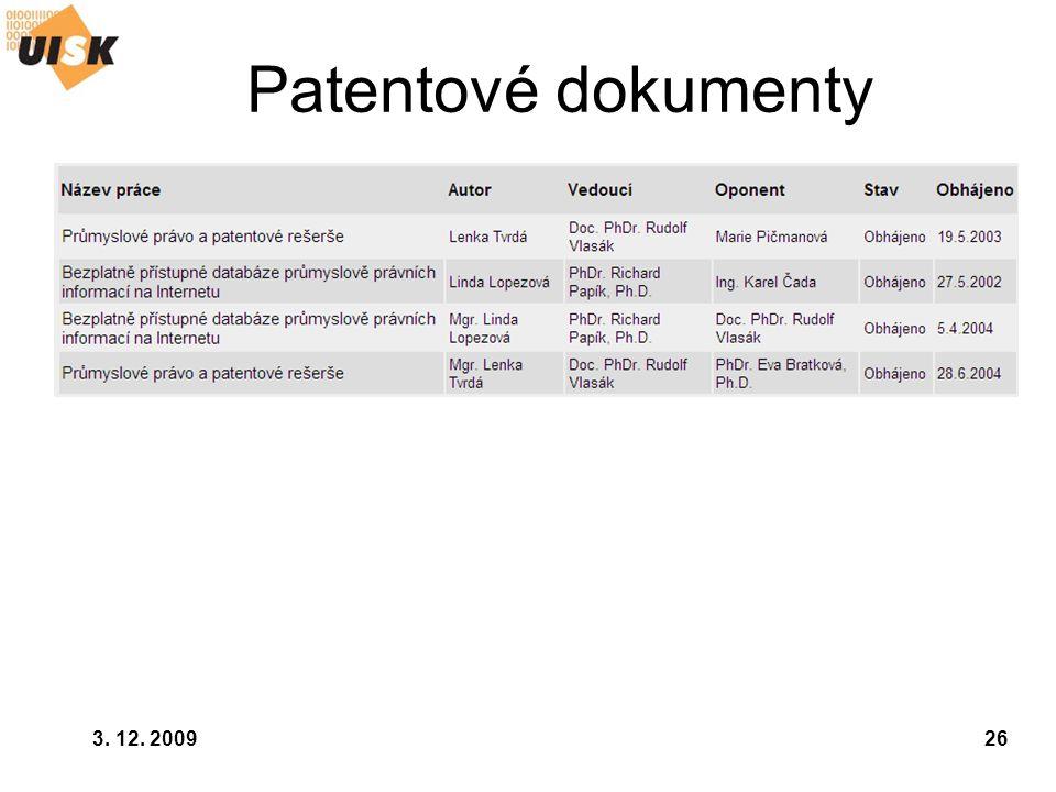 Patentové dokumenty 3. 12. 2009