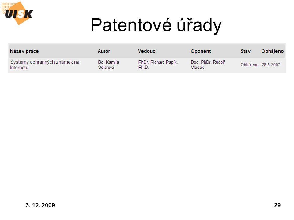 Patentové úřady 3. 12. 2009