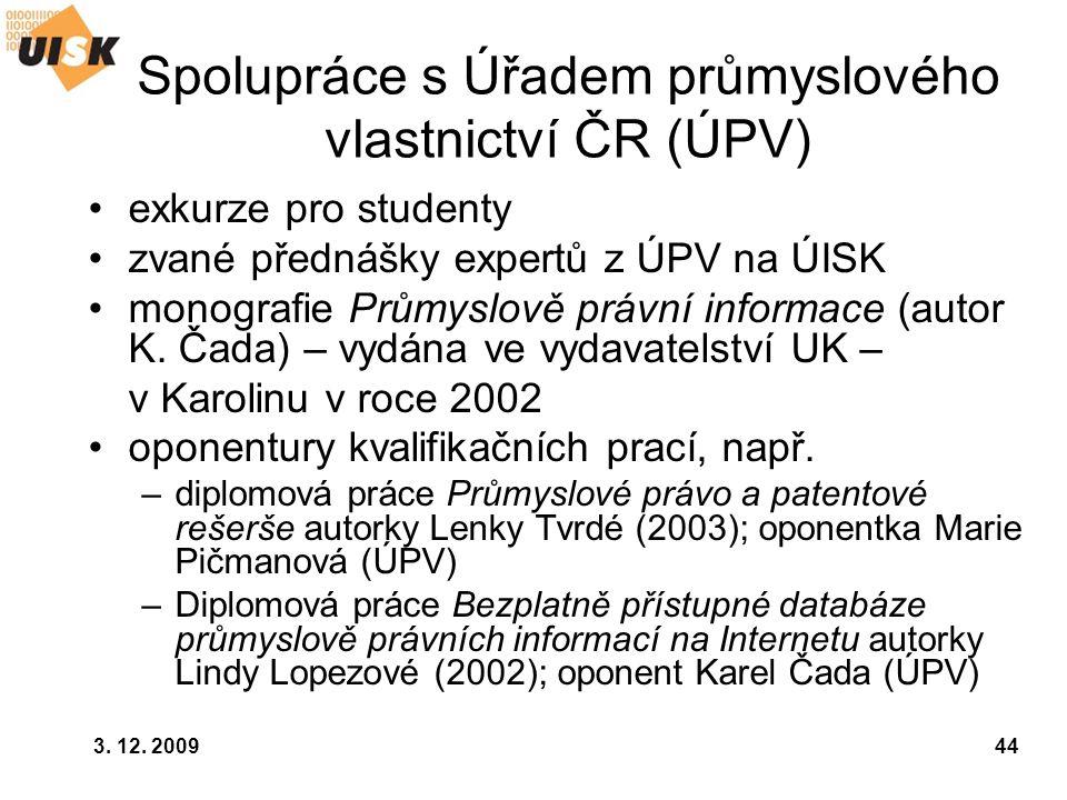 Spolupráce s Úřadem průmyslového vlastnictví ČR (ÚPV)