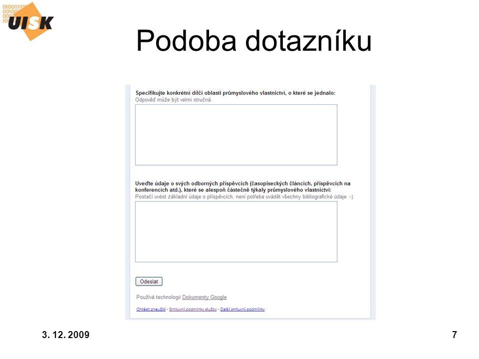 Podoba dotazníku 3. 12. 2009