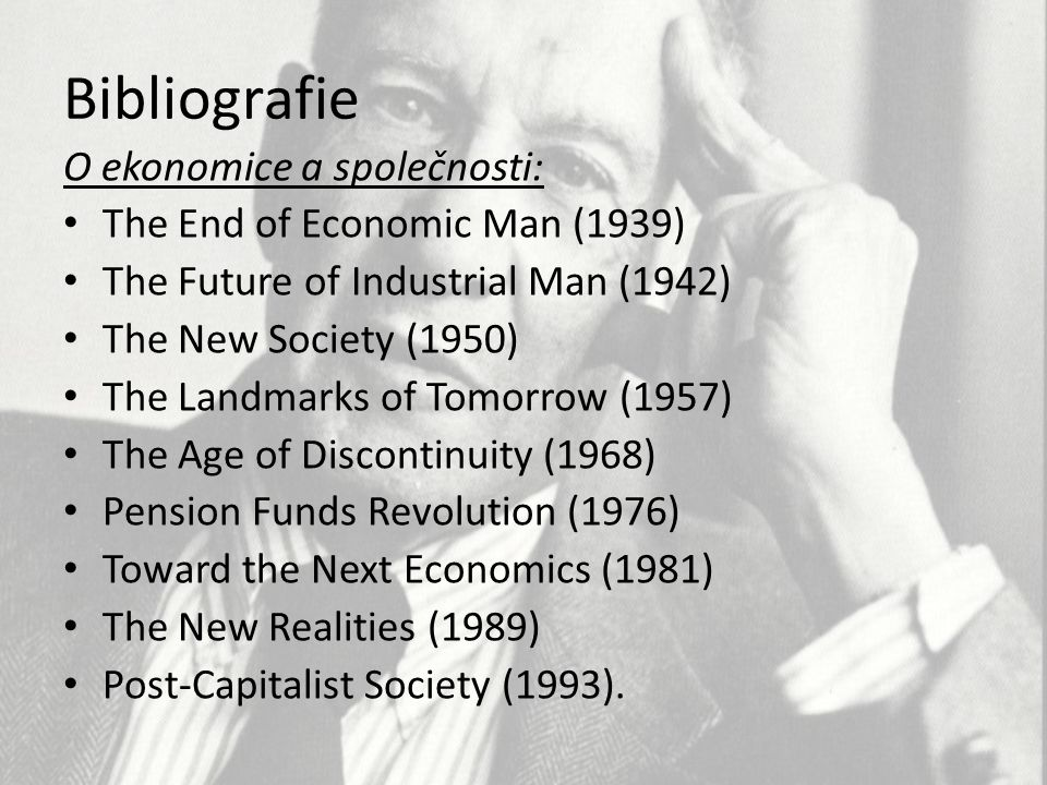 Bibliografie O ekonomice a společnosti: The End of Economic Man (1939)